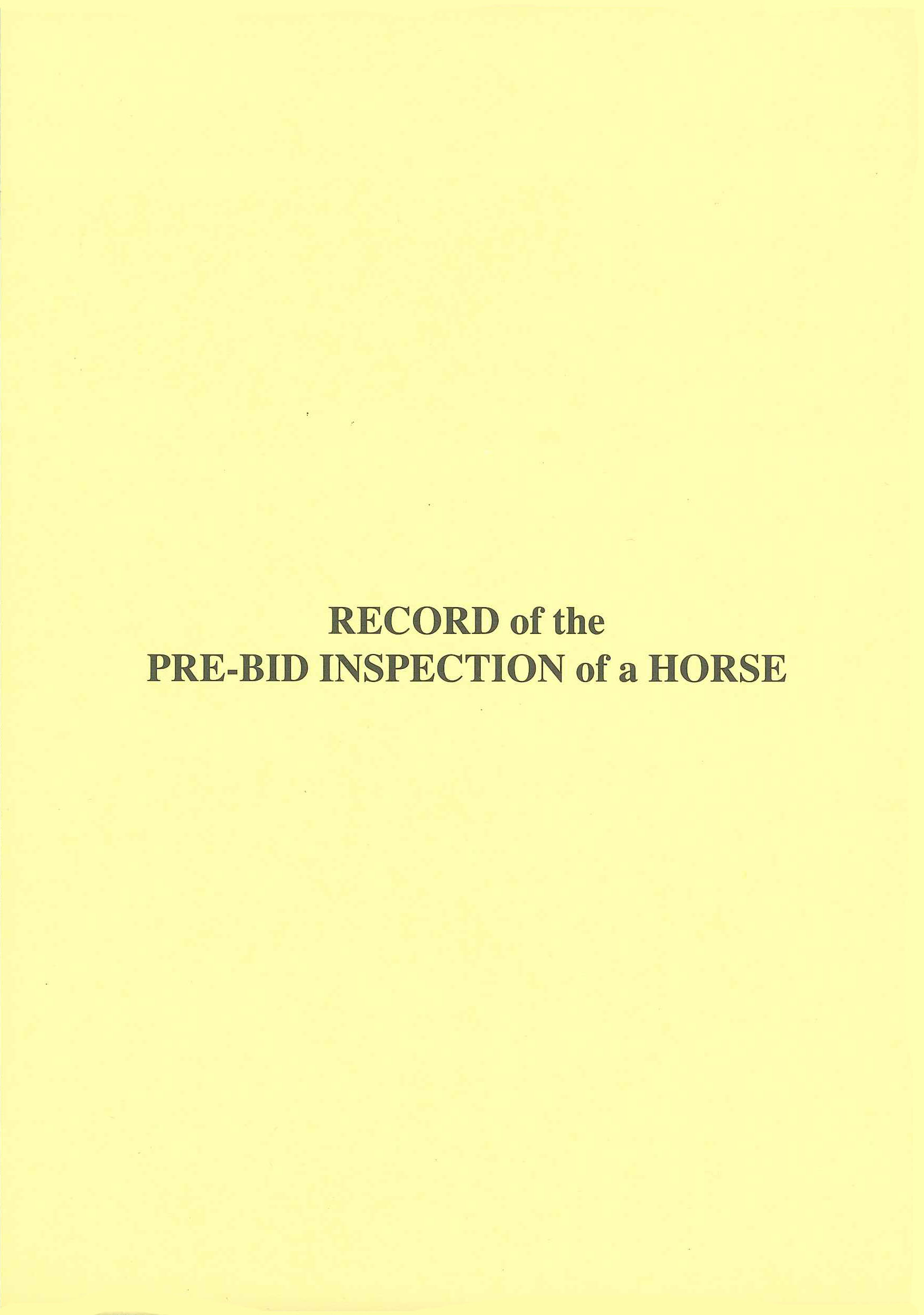 Record of Pre-Bid Inspection of a Horse