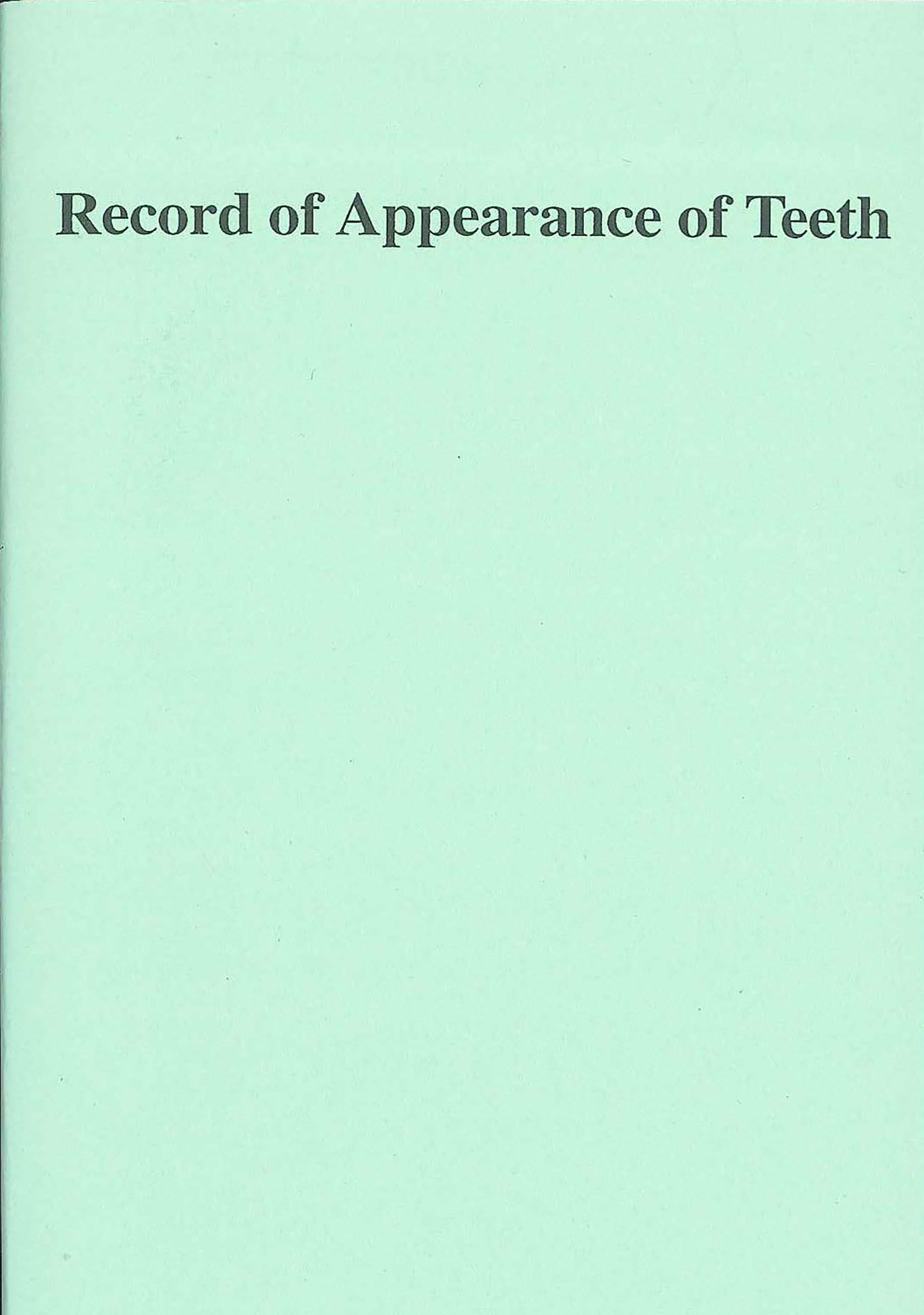 Record of Appearance of Teeth